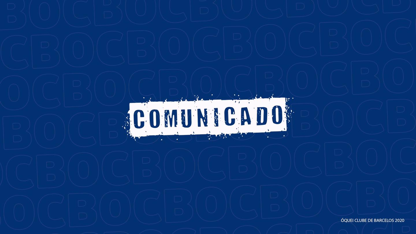 Comunicado do OC Barcelos